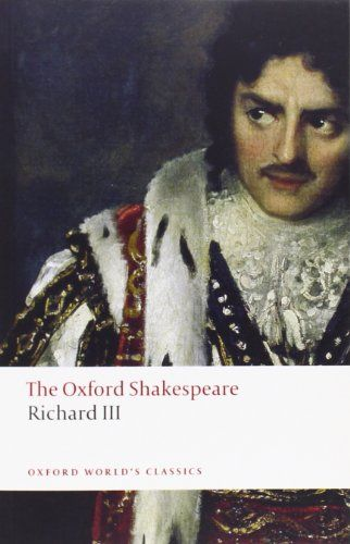 The Tragedy of King Richard III The Oxford Shakespeare