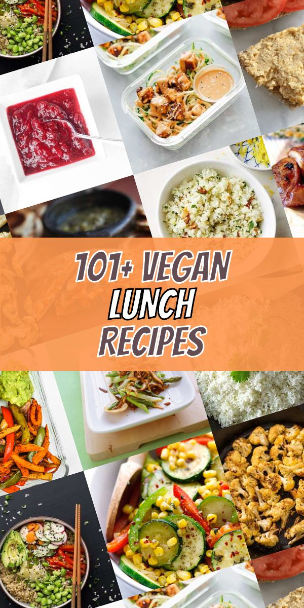 Top 101 Most Popular Vegan Lunch Meals Of This Year You