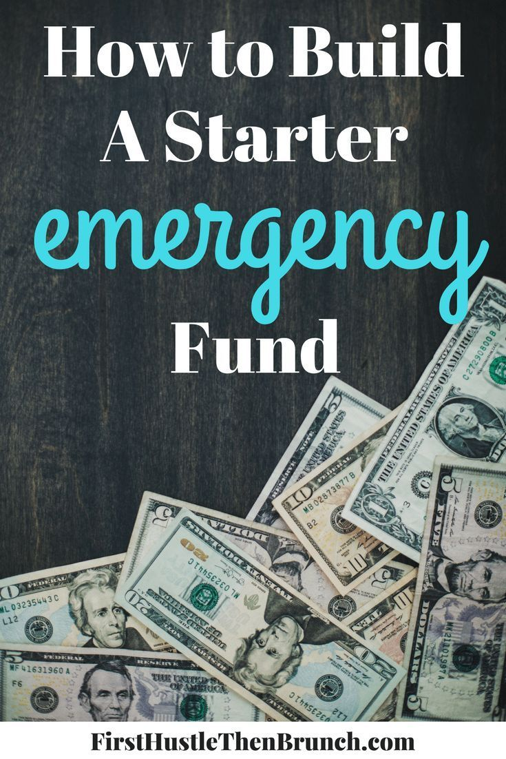 How to build a starter emergency fund first hustle then