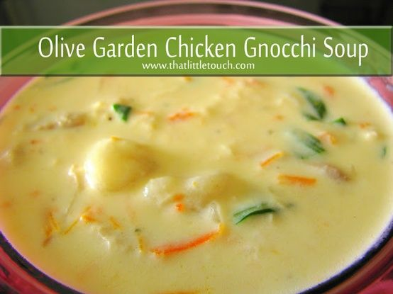 For My Mother Olive Garden Chicken And Gnocchi Soup Restaurant Copycat Recipes Pinterest