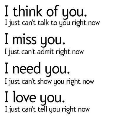 i think of you. i miss you. i need you..