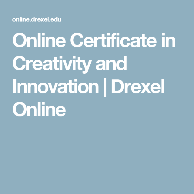 Online Certificate in Creativity and Innovation | Drexel Online