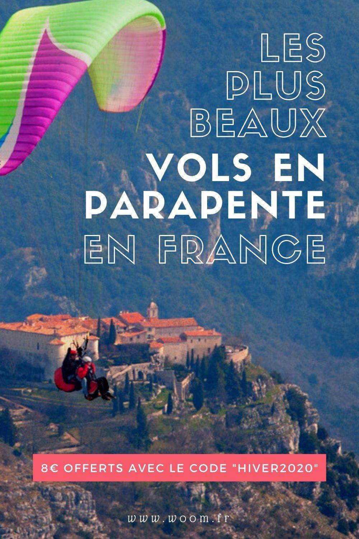Offrez Vous Un Moment Inoubliable En 2020 Parapente France Activite A Faire