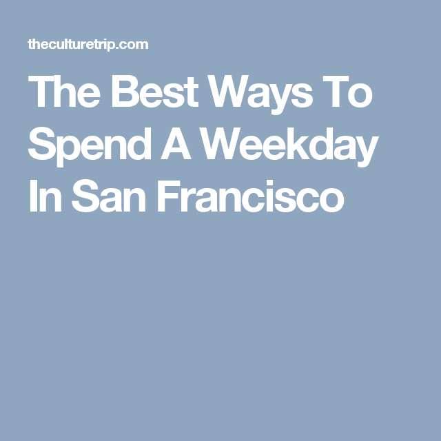 San Diego Rent Electric Scooter: The Best Ways To Spend A Weekday In San Francisco