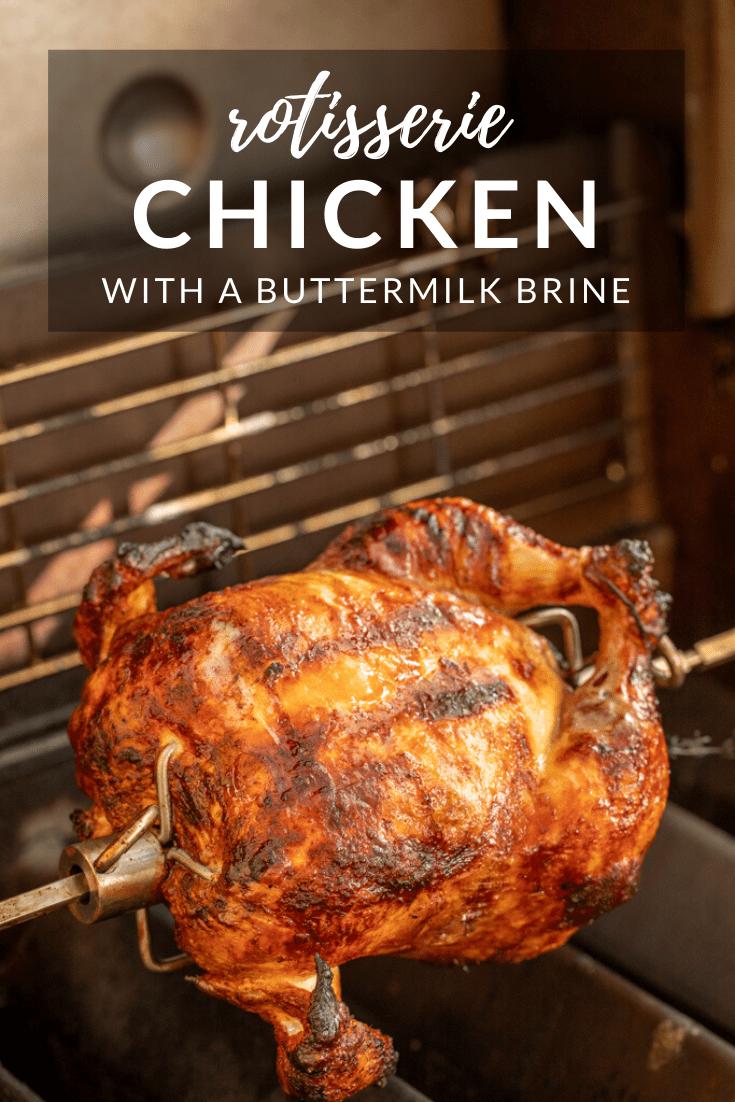 Rotisserie Chicken with a Buttermilk Brine