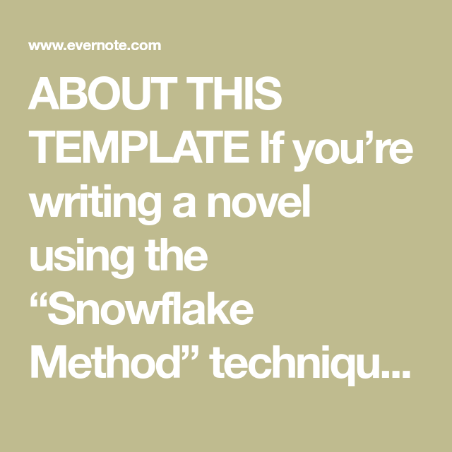 About this template if youre writing a novel using the snowflake about this template if youre writing a novel using the snowflake method technique created by randy ingermanson this simple checklist will help you keep maxwellsz