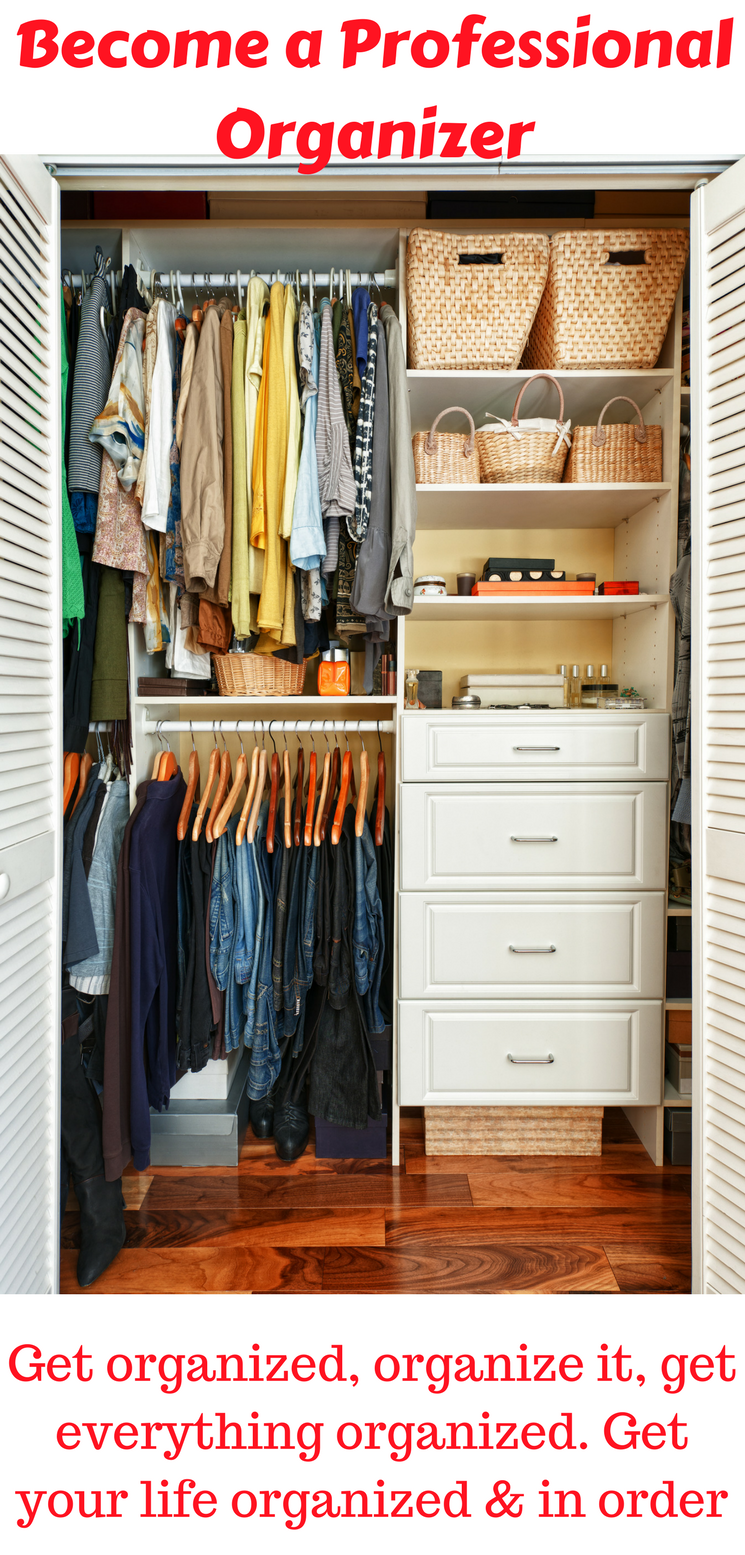 Explore Closet Renovation Organization And More How To Become A Professional Organizer