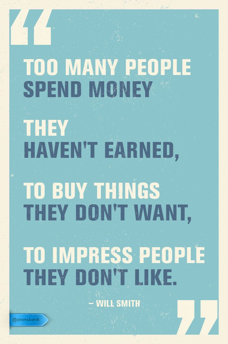 Pin By Zions Bank On Money Talks Will Smith Quotes Money Quotes People Quotes