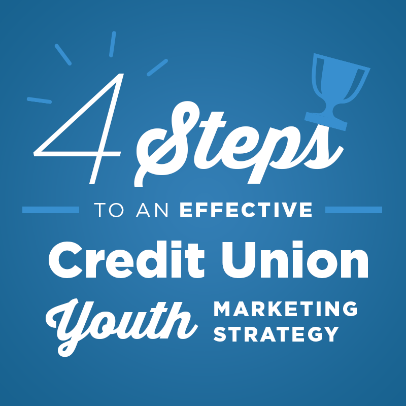 Effective Credit Union Youth Marketing Strategy  Credit Union