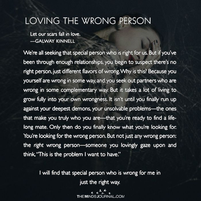 Loving The Wrong Person Love And Relationship Quotes Wrong