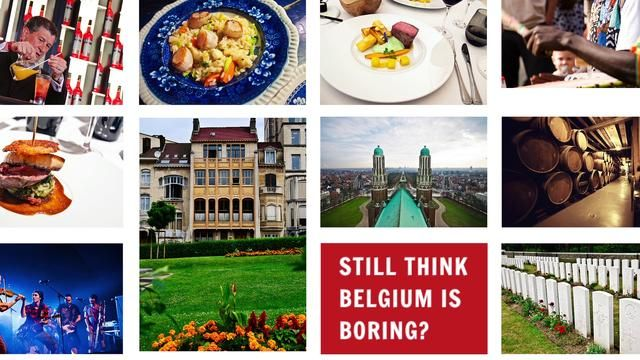 Still Think Belgium Is Boring? We Don't!