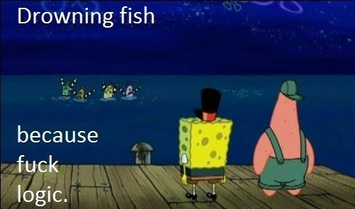 Drowning fish...