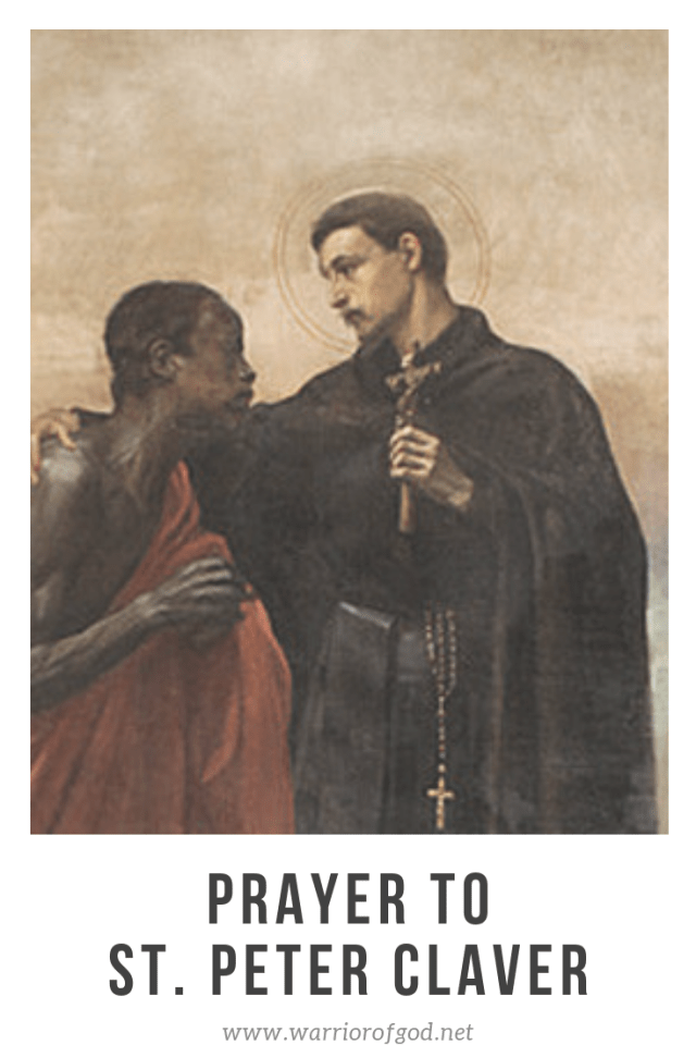Prayer to St. Peter Claver Catholic saints, Peter