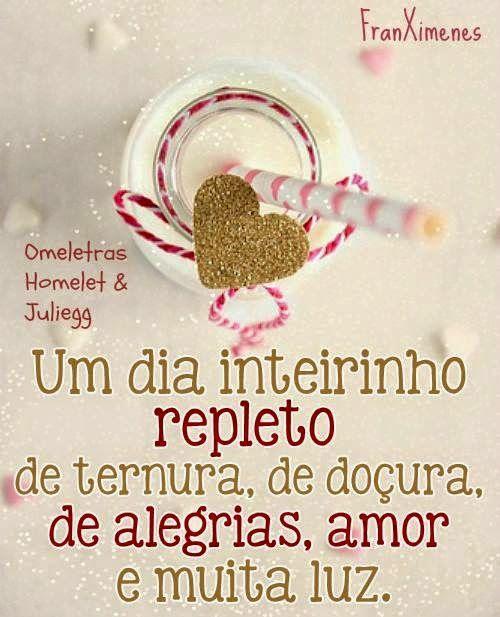 Um Dia Inteirinho Repleto De Ternura De Doçura De Alegrias Amor