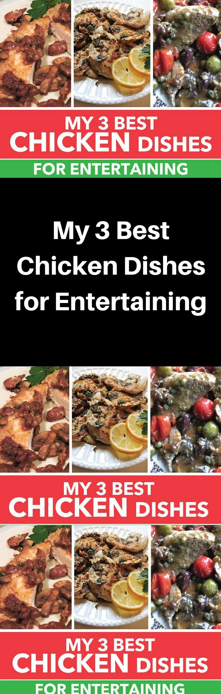 My 3 best chicken dishes for entertaining or that special meal my 3 best chicken dishes for entertaining or that special meal printable pdf or jpeg recipes scrumptious chicken recipes to make any meal a success forumfinder Choice Image