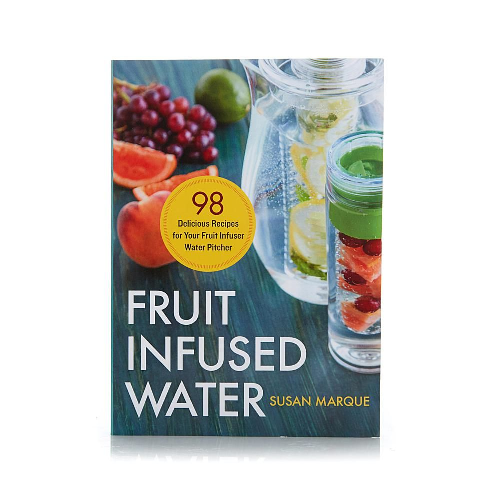 """""""Fruit Infused Water"""" Book With 98 Infusion Recipes"""