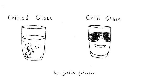 Chilled Glass vs. Chill Glass