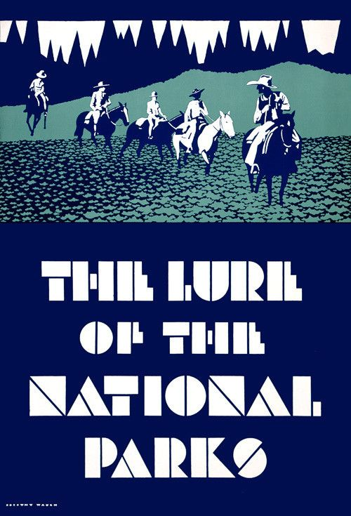 The Lure of the National Parks. Five people riding on horseback in a National Park. This National Park promotional poster was illustrated by Dorothy Waugh. Vintage travel poster, circa 1930s.