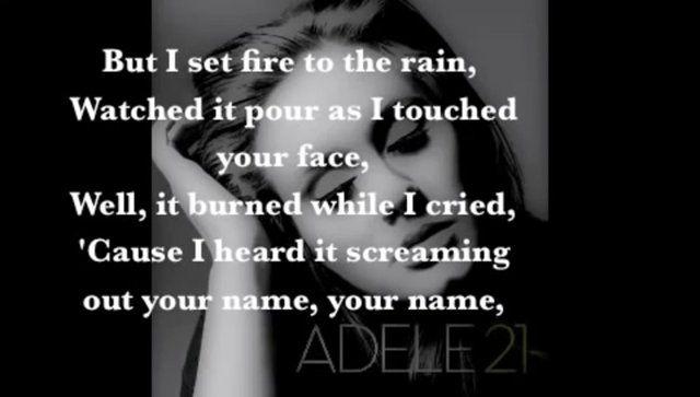 Adele Set Fire To The Rain Lyrics Youtube Adele Songs