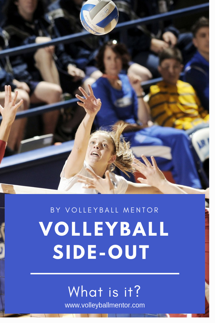 Volleyball Side Out What Is It Volleyball Volleyball Tips Volleyball Gear