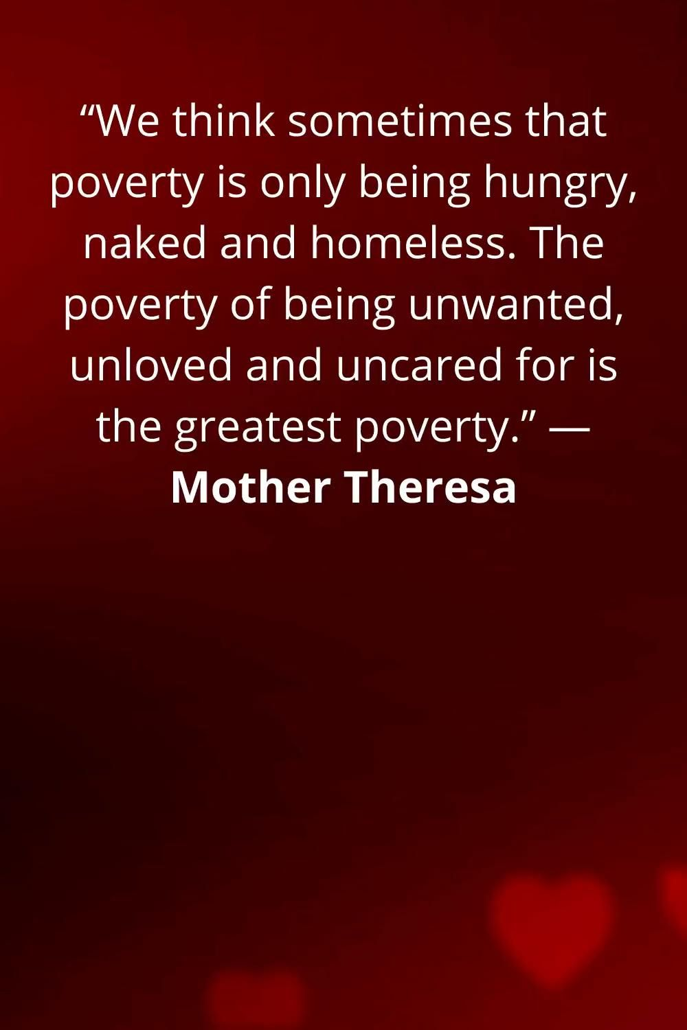 Poverty is being unwanted not hungry