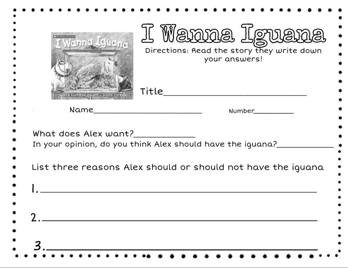 I Wanna Iguana Worksheet Student Reading Writing Worksheets [ 927 x 1200 Pixel ]