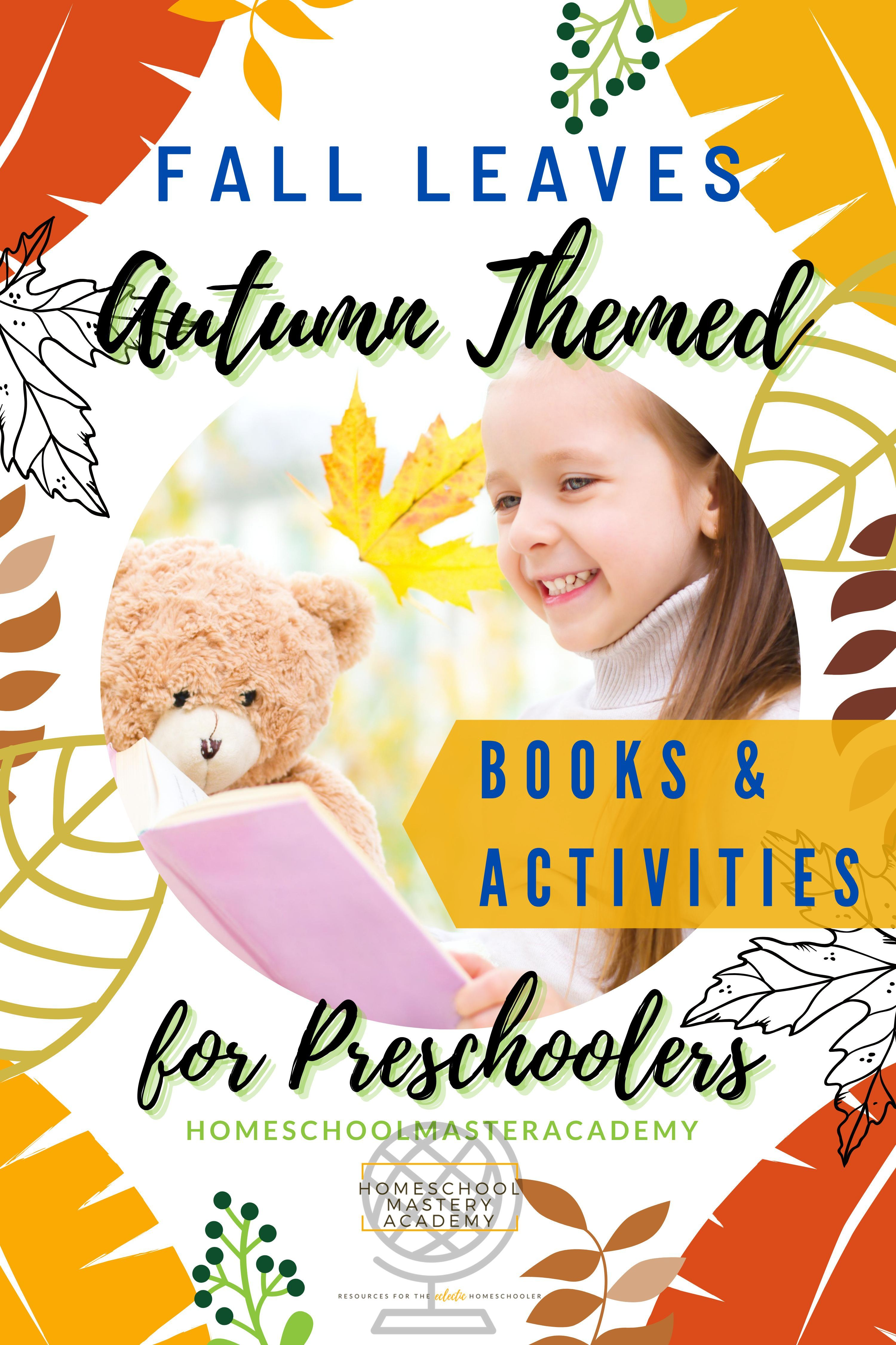 Fall Leaves Autumn Themed Books Amp Activities For