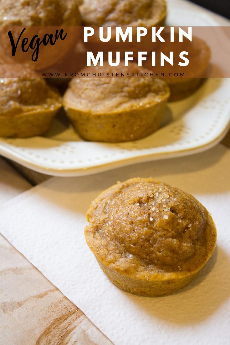 Vegan Pumpkin Muffins From Christen S Kitchen Recipe In 2020 Vegan Pumpkin Pumpkin Muffins Vegan Pumpkin Muffins