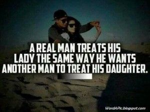 Guys Treating Girls Right Quotes. QuotesGram | Treat her ...