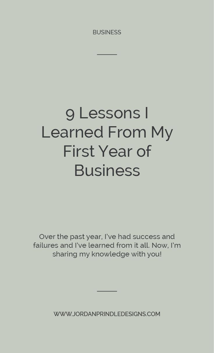 9 Lessons I Learned From My First Year of Business — Jordan Prindle Designs | Brand and Squarespace Designer for Entrepreneurs