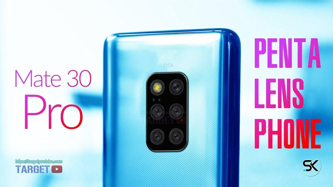 Huawei Mate 30 Pro Huawei S First Penta Lens Camera Phone 2019 Https Targetyoutube Com Huawei Mate 30 Pro First Penta Le Camera Phone Phone Camera Lens