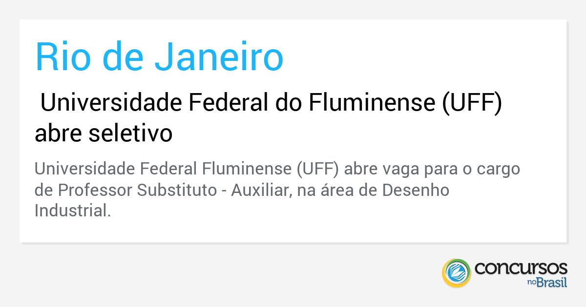 Universidade Federal do Fluminense (UFF) abre seletivo - http://anoticiadodia.com/universidade-federal-do-fluminense-uff-abre-seletivo/