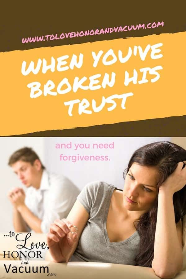 How do I get my husband to forgive me? Thoughts on what