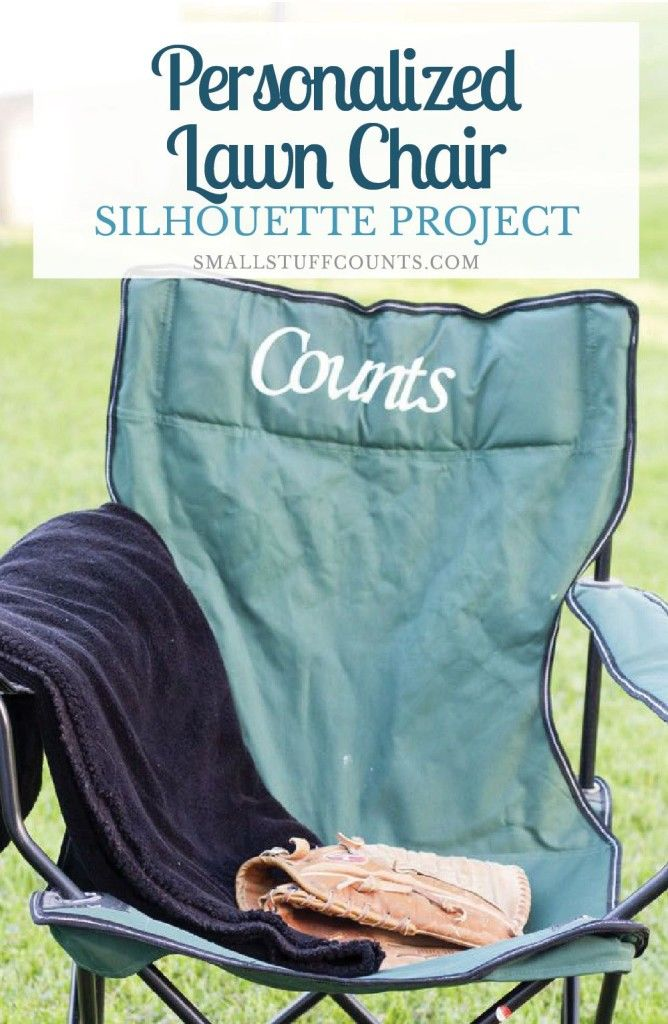 Check Out This Super Simple Idea For A Personalized Lawn Chair Using Your  Silhouette And HTV