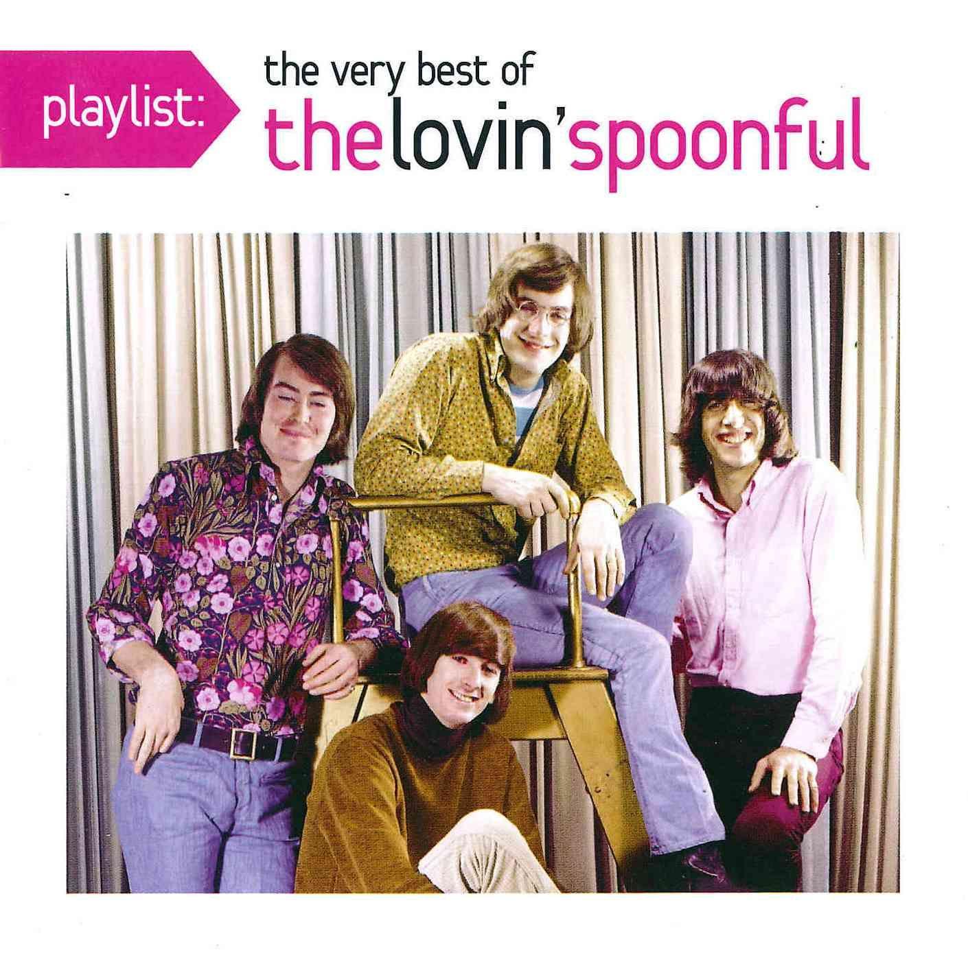 Lovin' Spoonful - Playlist: The Very Best of The Lovin' Spoonful