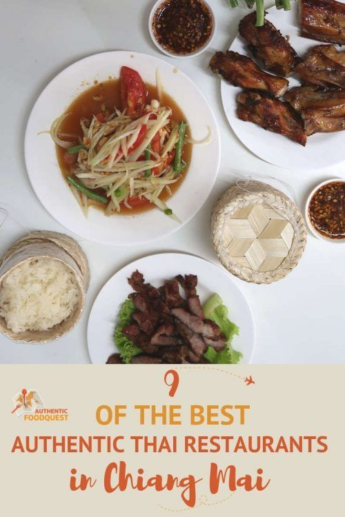 9 of the Best Chiang Mai Thai Restaurants You Want to Try Amongst the many Chiang Mai restaurants, we've put together this list of 9 of the best Thai restaurants in Chiang Mai.  These restaurants are some of the best places to eat in Chiang Mai to satisfy your hunger for authentic northern Thai food. |  via @afoodquest