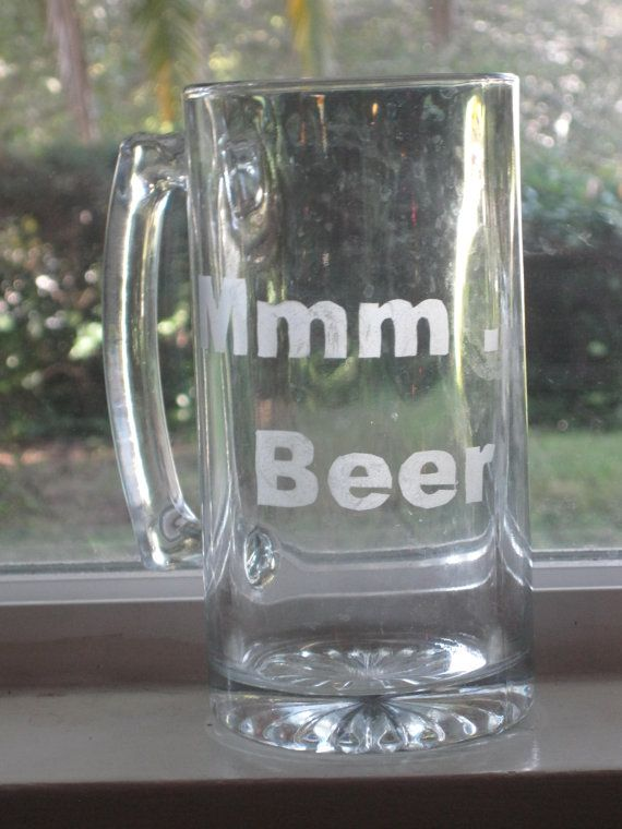 Mmm Beer Etched Glass Beer Mug By Lovekatiebug On Etsy 9 89