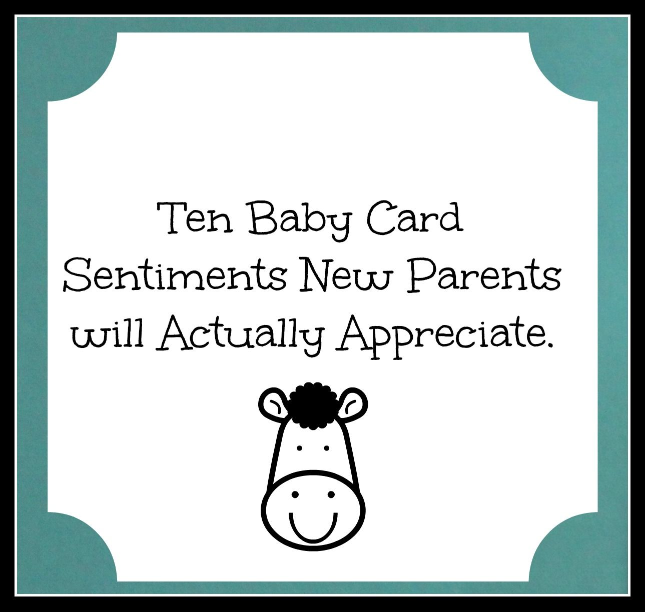 Baby card sentiments new parents will actually appreciate