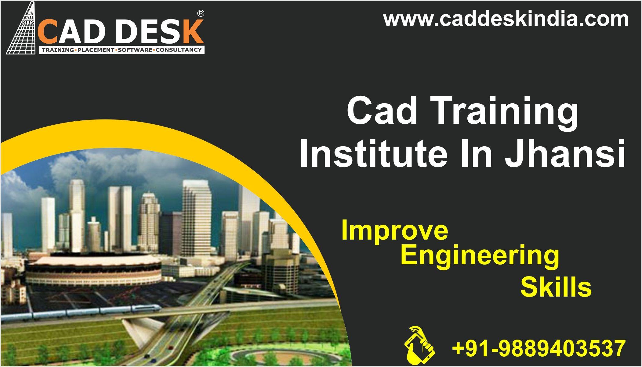 CAD DESK Jhansi is Best AutoCad Training Institute in Jhansi