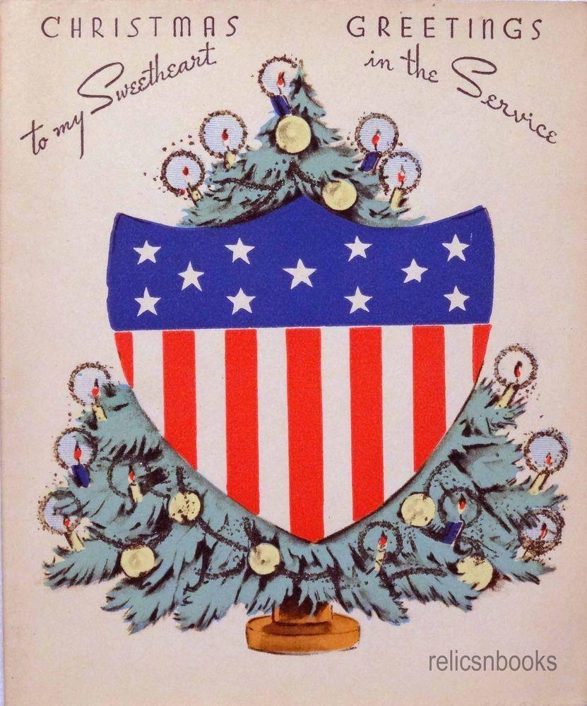 888 40s Unused WWII Patriotic Sweetheart in Service-Vtg Christmas ...
