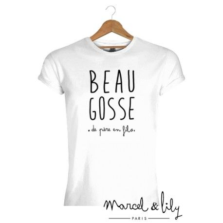 5da8f22f23bf3 tee-shirt homme blanc pour afficher sa beau gosse attitude de père en fils  signé marcel et lily