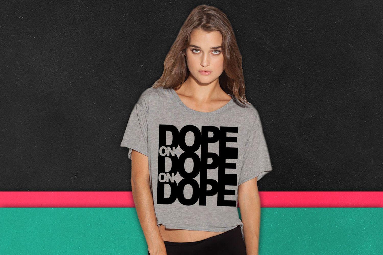 Dope on Dope on Dope boxy tee