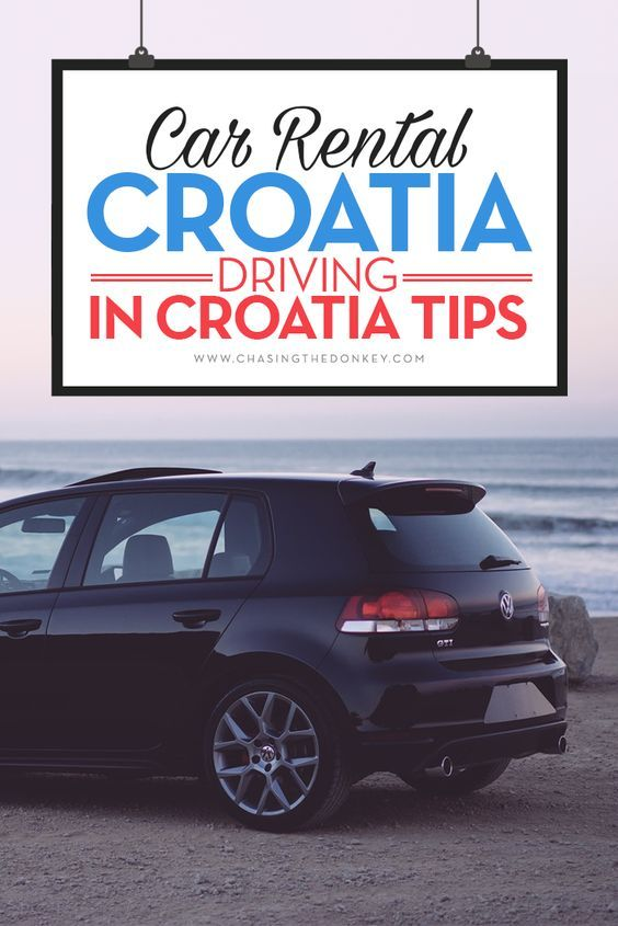 Car Rental Croatia Driving In Croatia Tips Chasing The Donkey Car Rental Croatia Balkans Travel