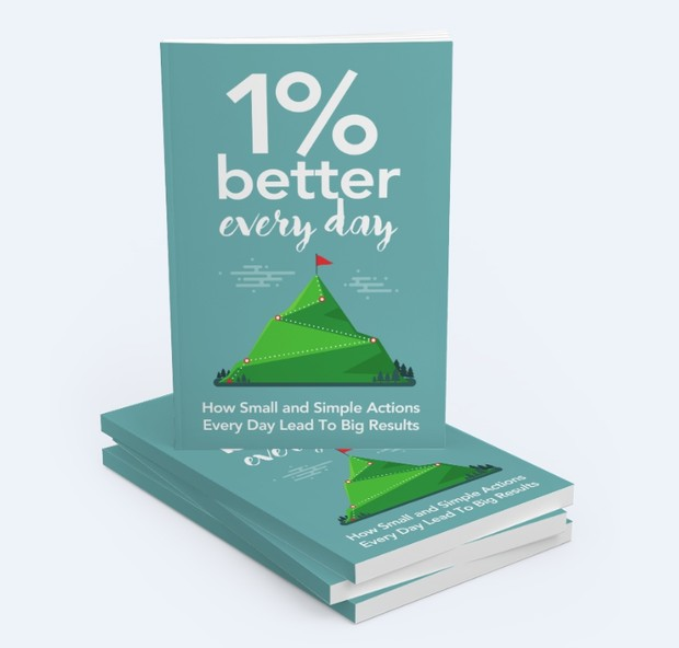1 Percent Better Every Day How Small And Simple Actions Every