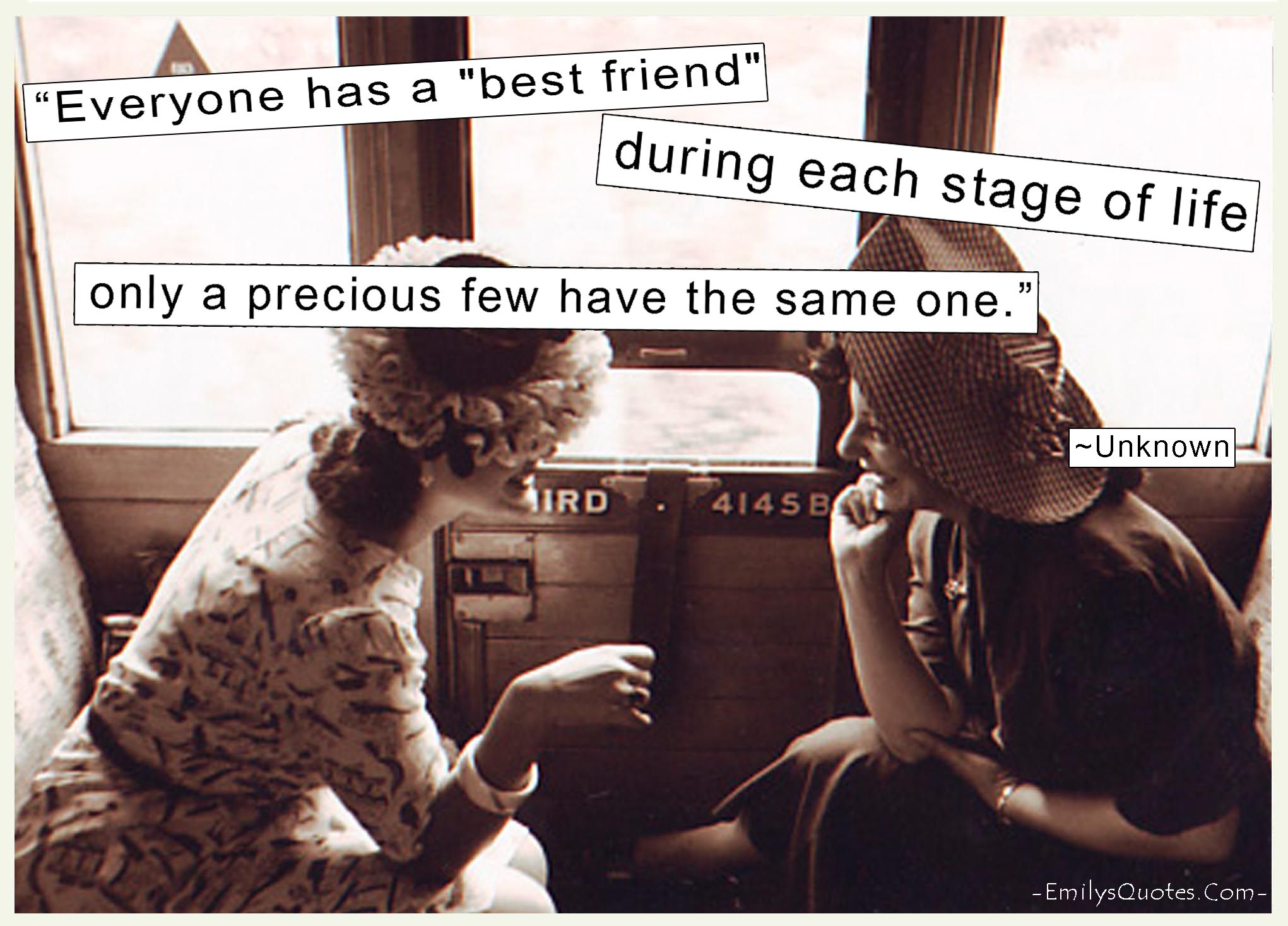 "Everyone has a ""best friend"" during each stage of life"