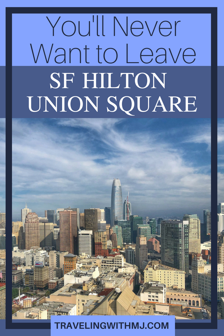You Ll Never Want To Leave San Francisco Luxury Hotel Hilton Union Square Usa Travel Travel Travel Articles Wanderlust Travel