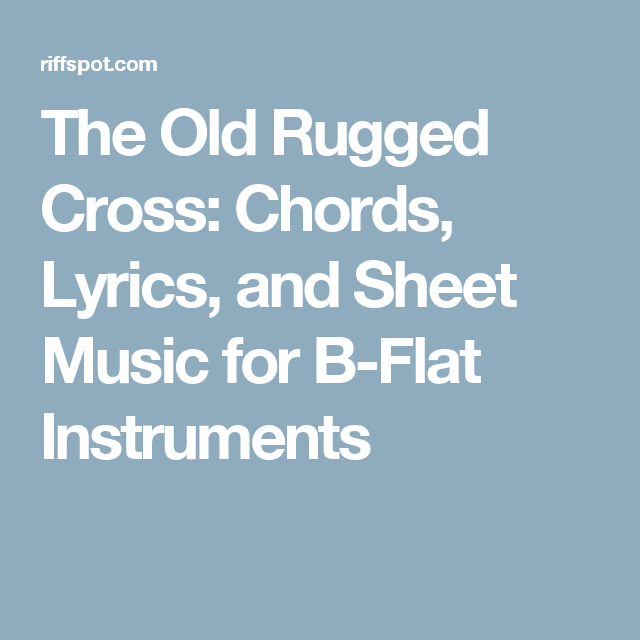 The Old Rugged Cross: Chords, Lyrics, And Sheet Music For