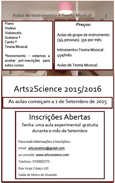 Aulas de Música na Arts2Science, em Lisboa. Inscrições Abertas para o Ano Letivo 2015/2016. Aulas iniciam a 1 de Setembro de 2015.