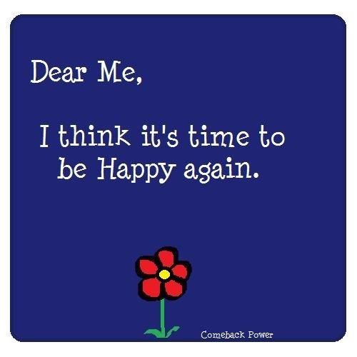 it\\\'s time to be happy again quotes
