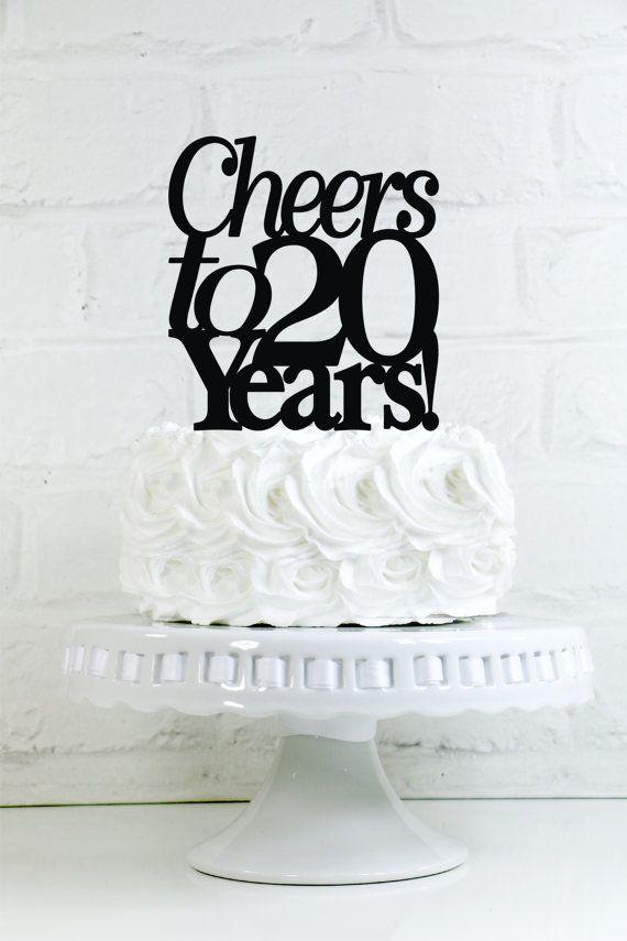 Cheers To 20 Years 20th Anniversary Or Birthday Cake